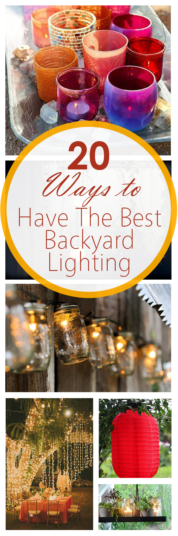 20 Ways to Have The Best Backyard Lighting (1)