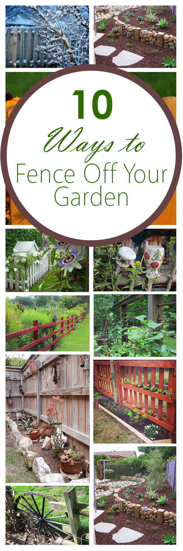 10 Ways to Fence Off Your Garden
