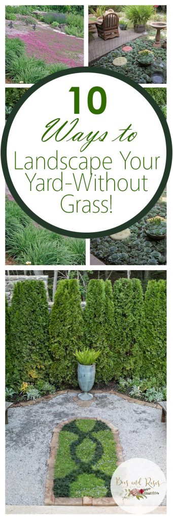 10 Ways to Landscape Your Yard-Without Grass! Landscape Ideas, Landscaping, Landscaping Tips, How to Landscape Your Yard, Xeriscape Ideas, Hardscape Ideas, Landscaping Tips for Big Yards, Landscaping TIps for Small Yards, DIY, DIY Outdoor, Easy Ways to Landscape, Landscaping Without Grass