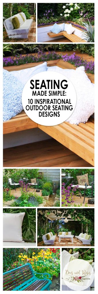 Seating Made Simple 10 Inspirational Outdoor Seating Designs| Outdoor Seating, Outdoor Seating Arrangements, Outdoor Seating Tips and Tricks, DIY Patio Furniture, Patio Furniture Tutorials