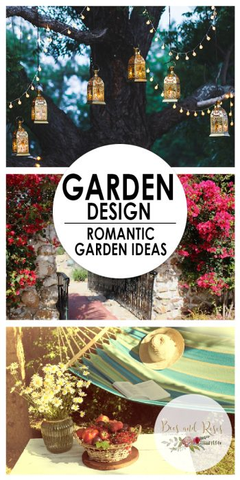 Romantic Garden | Romantic Garden Ideas | DIY Romantic Garden | Tips and Tricks for a Romantic Garden | Garden Guide | Garden Design | Romantic Garden Design