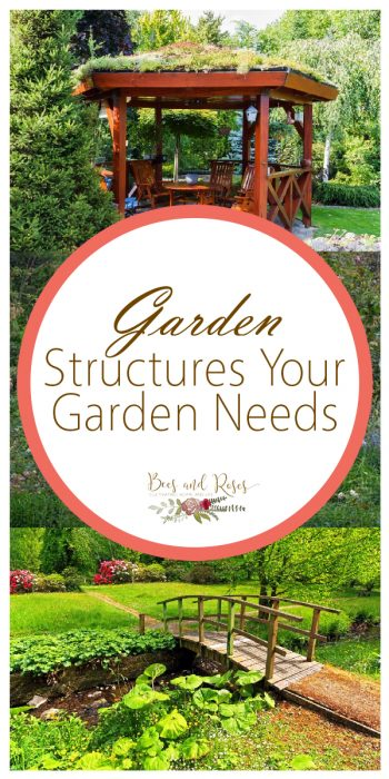 Garden Structures | Garden Structure Ideas | Garden Structures Your Garden Needs | Garden Design | Garden Decor | Garden Decorations
